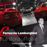 Ferruccio Lamborghini - La Storia Ufficiale